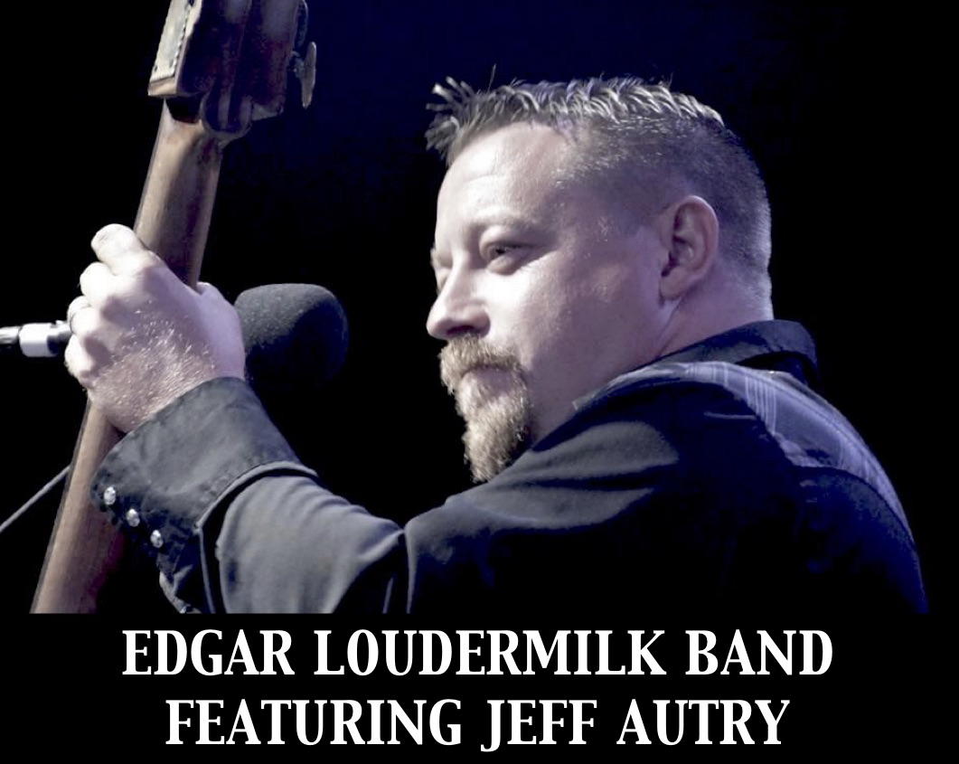 The Edgar Laudermilk Band featuring Jeff Autry
